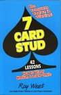 7-Card Stud: 42 Lessons How to Win at Medium & Lower Limits