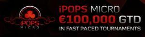 iPOPS Micro beim iPoker Netzwerk mit 21 Turnieren